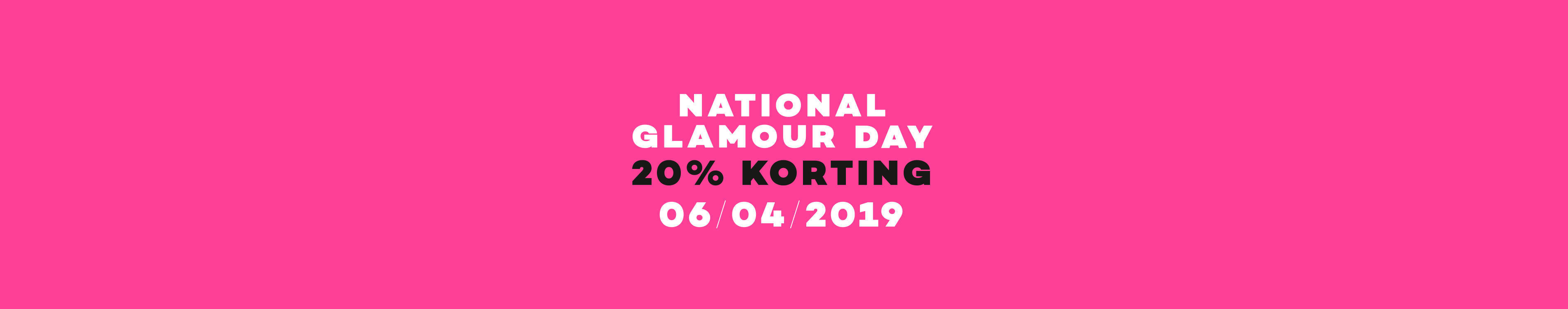 5a09847fb19 National Glamour Day - Fashionstores Online